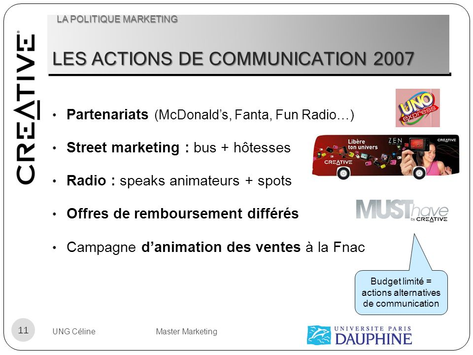 LES ACTIONS DE COMMUNICATION 2007