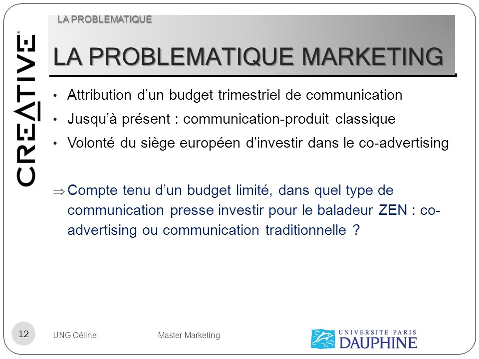 LA PROBLEMATIQUE MARKETING