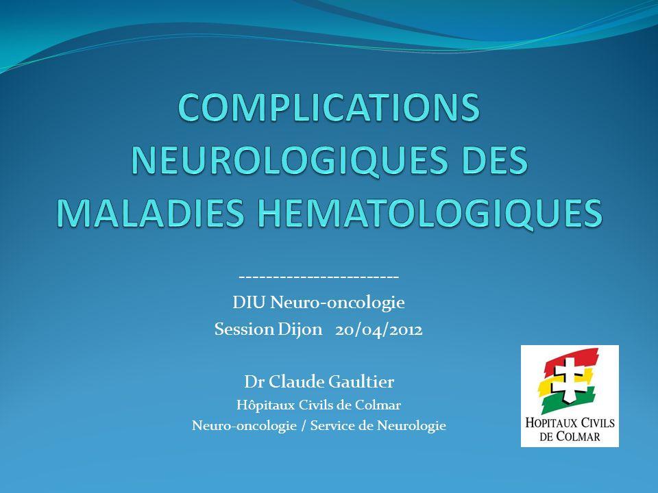 COMPLICATIONS NEUROLOGIQUES DES maladies hematologiques