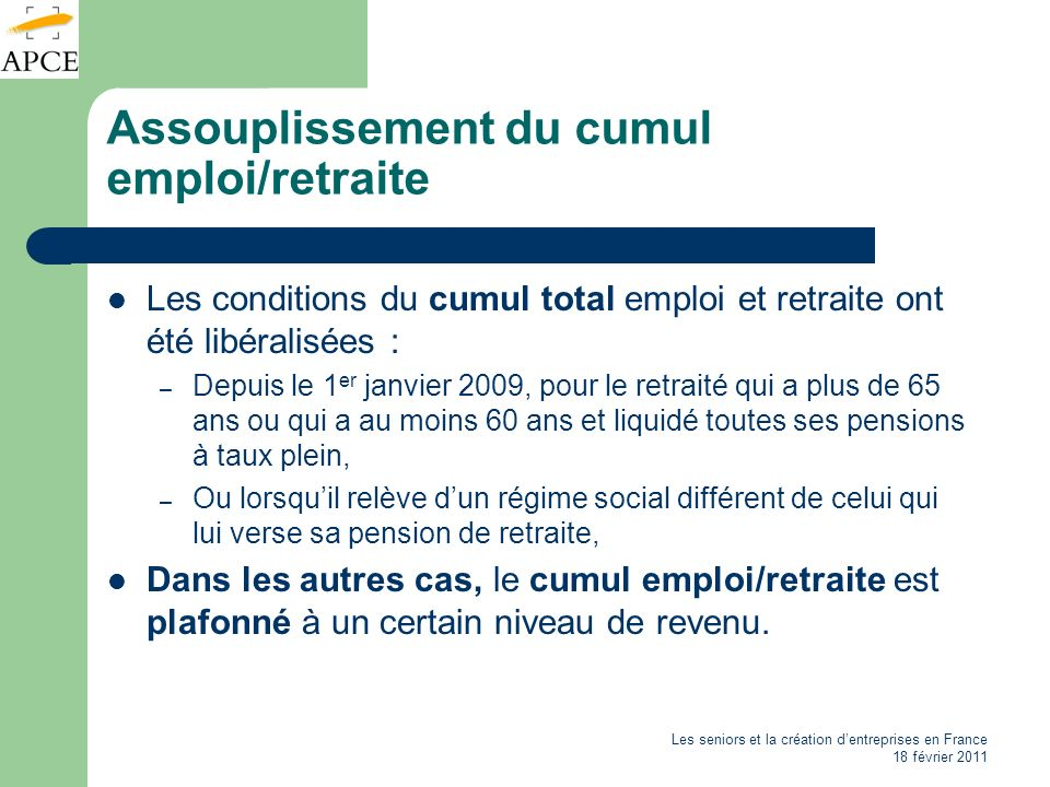 Assouplissement du cumul emploi/retraite