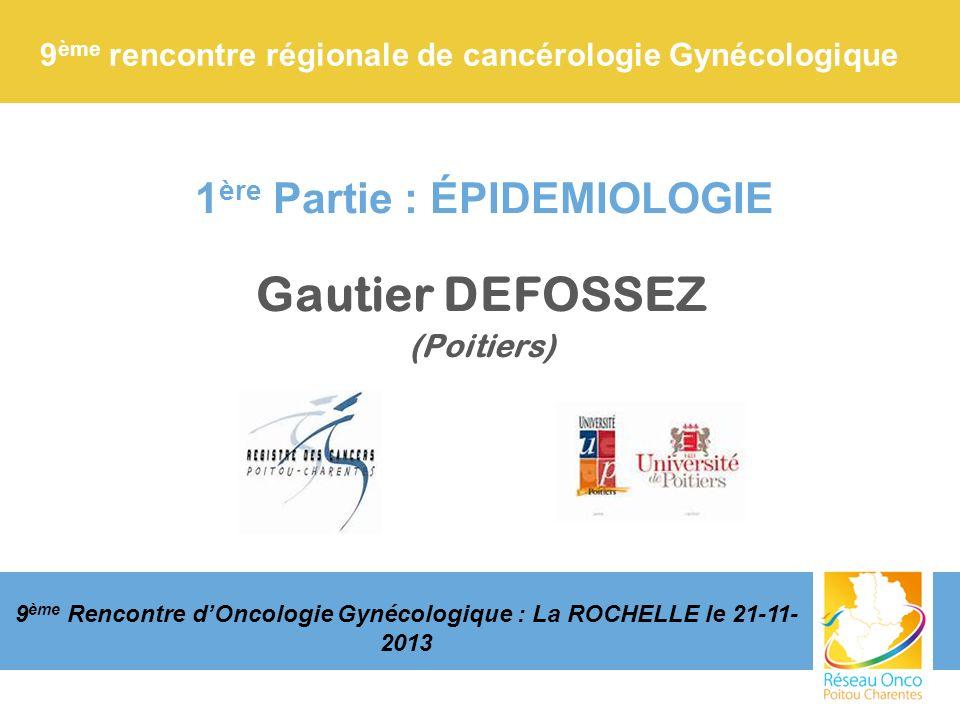 9ème rencontre régionale de cancérologie Gynécologique