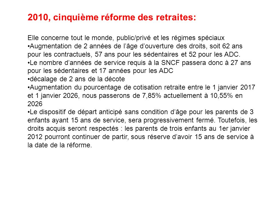 2010, cinquième réforme des retraites: