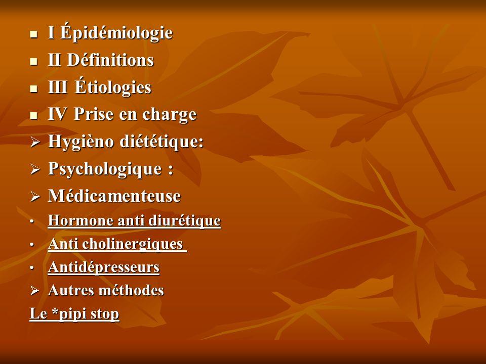 I Épidémiologie II Définitions III Étiologies IV Prise en charge