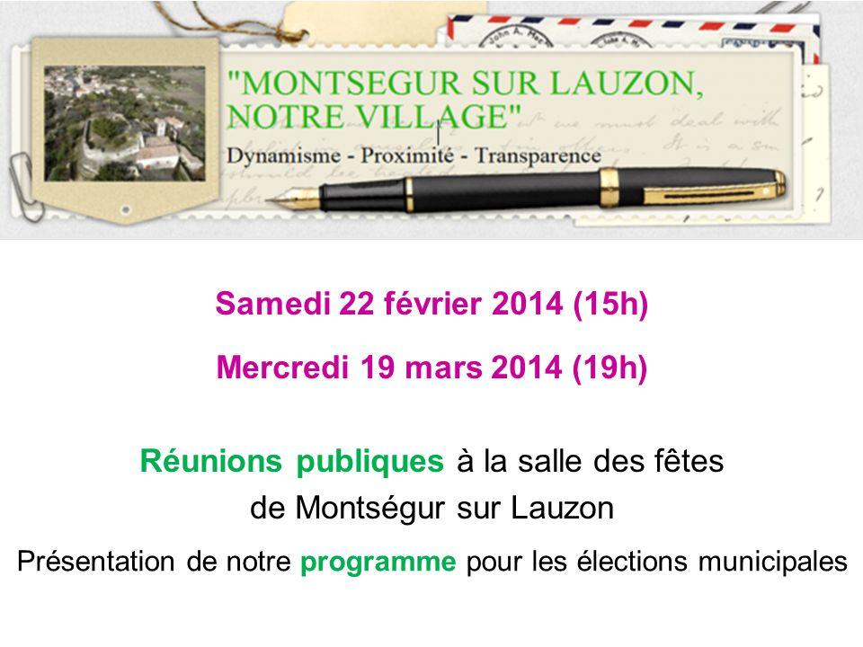 Réunions publiques à la salle des fêtes de Montségur sur Lauzon