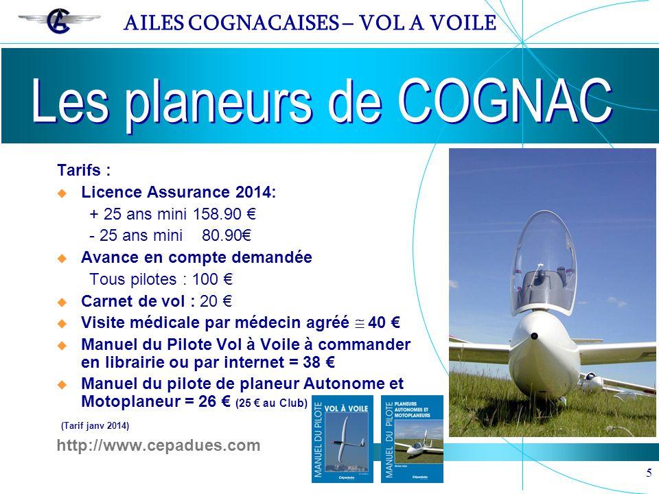 Les planeurs de COGNAC Tarifs : Licence Assurance 2014: