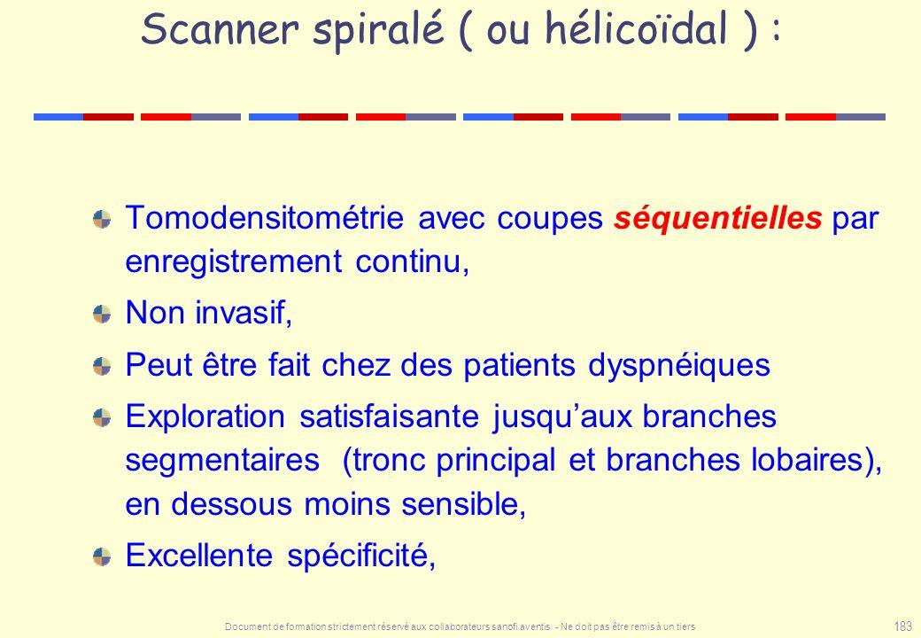 Scanner spiralé ( ou hélicoïdal ) :