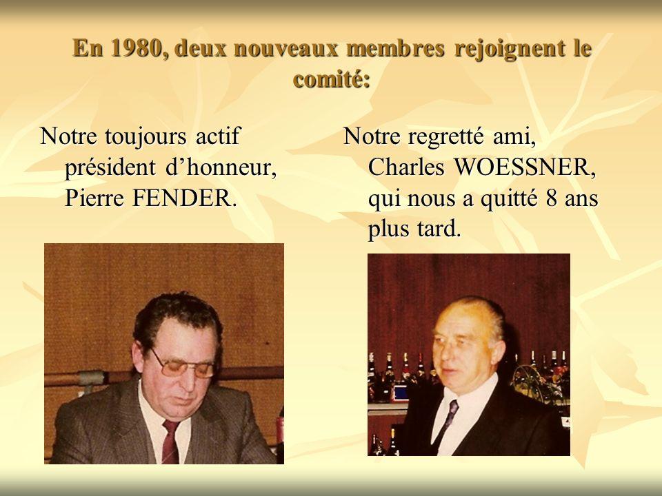 En 1980, deux nouveaux membres rejoignent le comité: