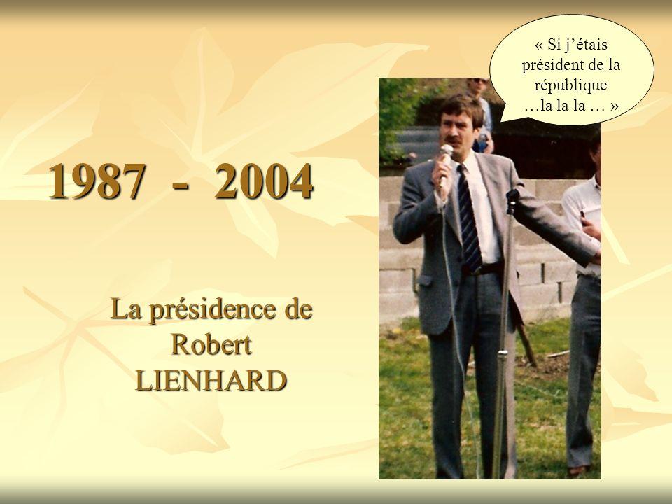 La présidence de Robert LIENHARD