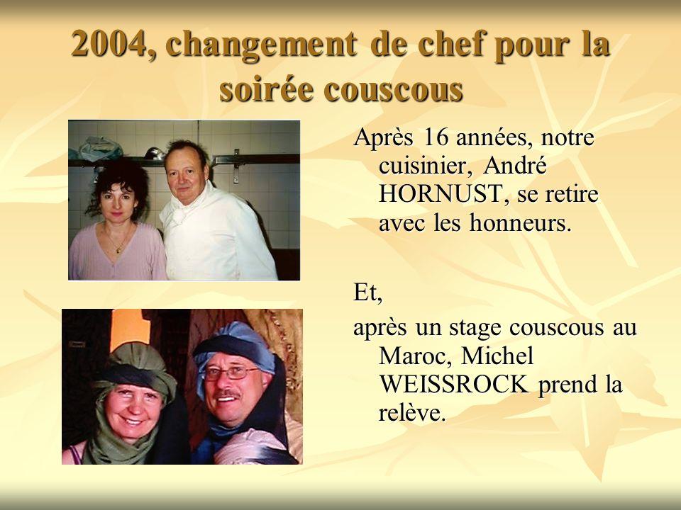 2004, changement de chef pour la soirée couscous