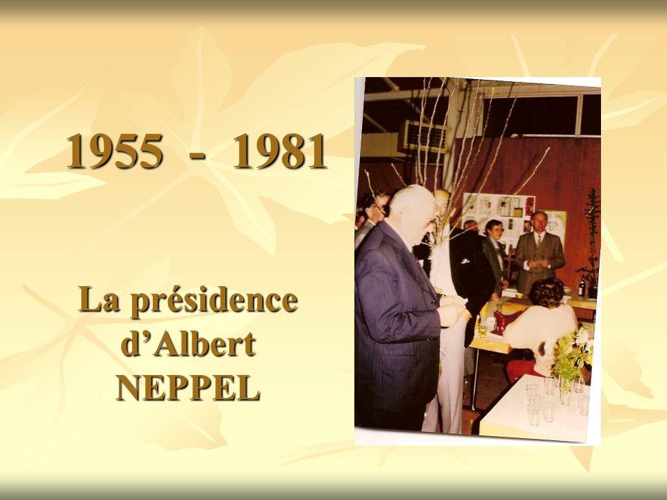 La présidence d'Albert NEPPEL