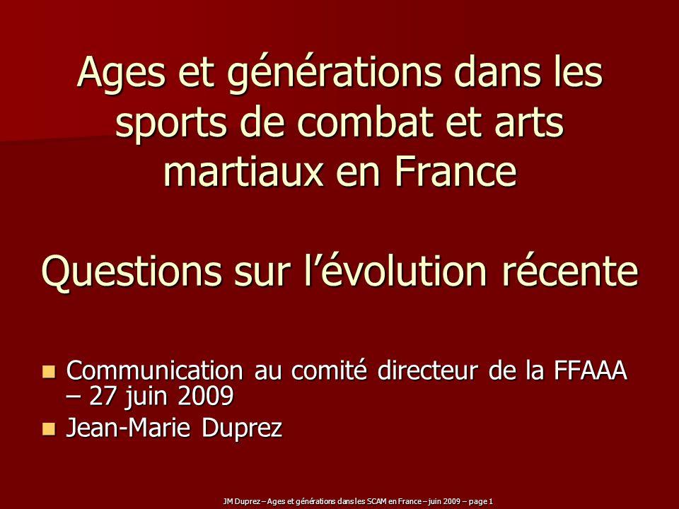 Ages et générations dans les sports de combat et arts martiaux en France Questions sur l'évolution récente
