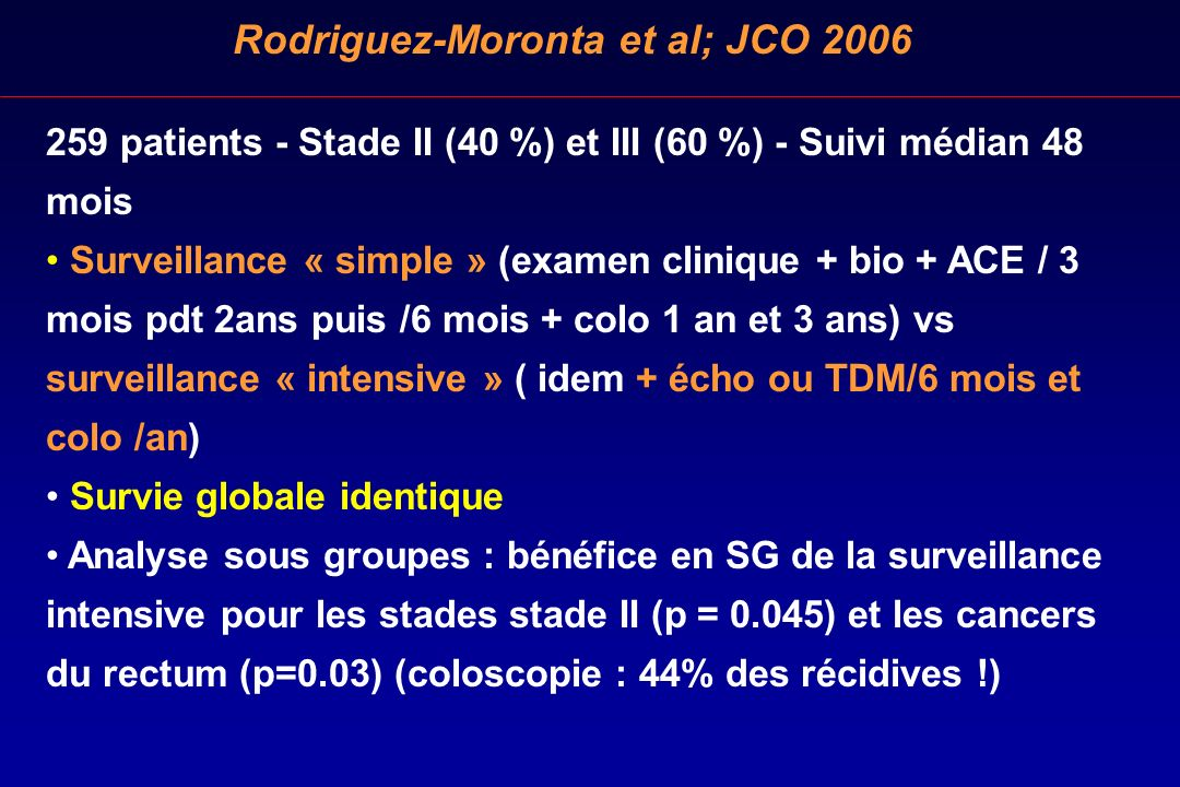 Rodriguez-Moronta et al; JCO 2006