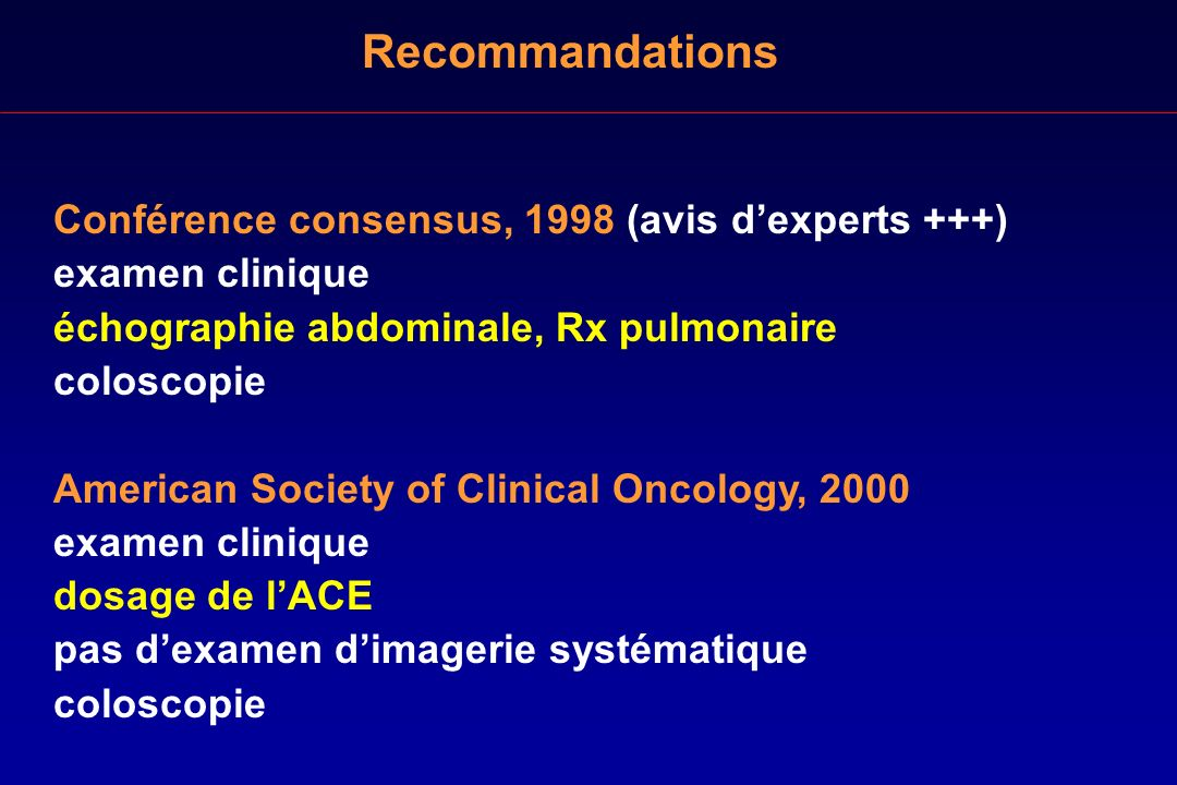 Recommandations Conférence consensus, 1998 (avis d'experts +++)