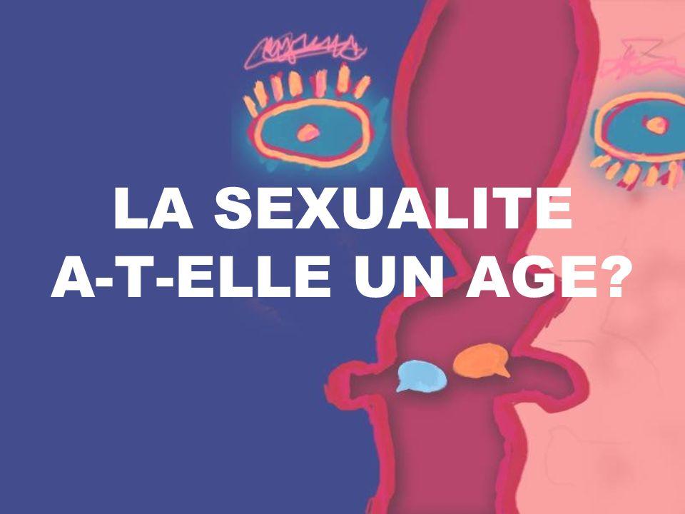 LA SEXUALITE A-T-ELLE UN AGE