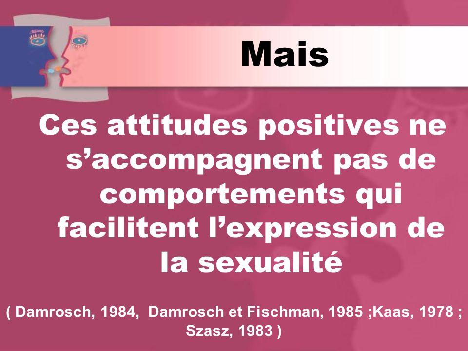( Damrosch, 1984, Damrosch et Fischman, 1985 ;Kaas, 1978 ;