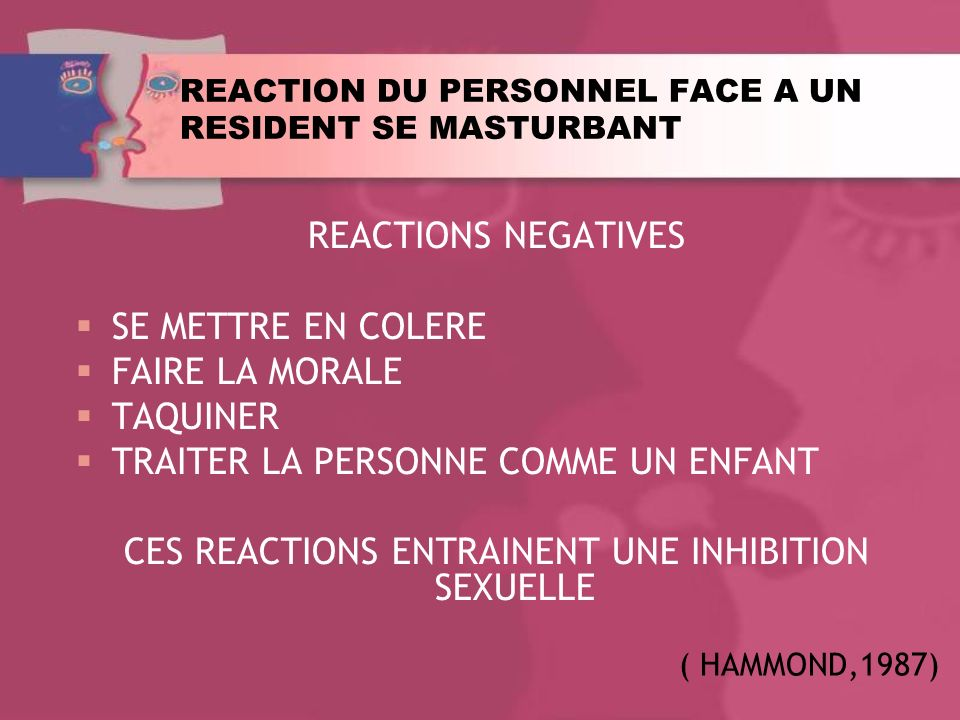 REACTION DU PERSONNEL FACE A UN RESIDENT SE MASTURBANT
