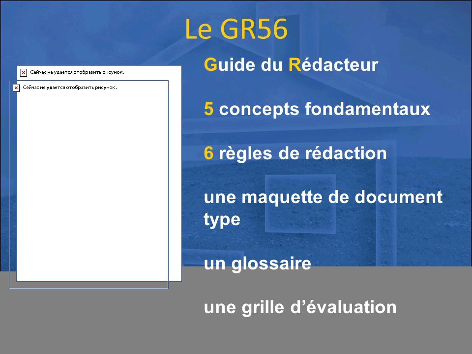 Le GR56 Guide du Rédacteur 5 concepts fondamentaux