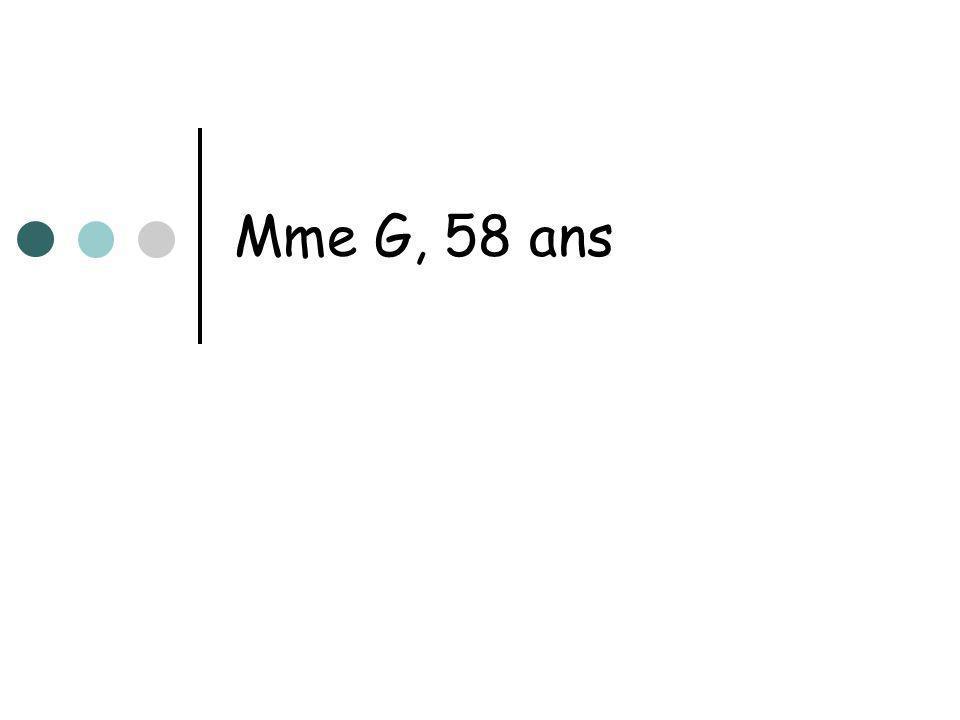 Mme G, 58 ans