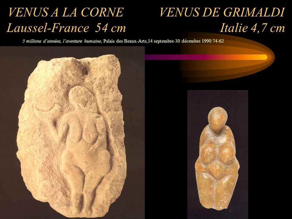 VENUS A LA CORNE VENUS DE GRIMALDI Laussel-France 54 cm Italie 4,7 cm