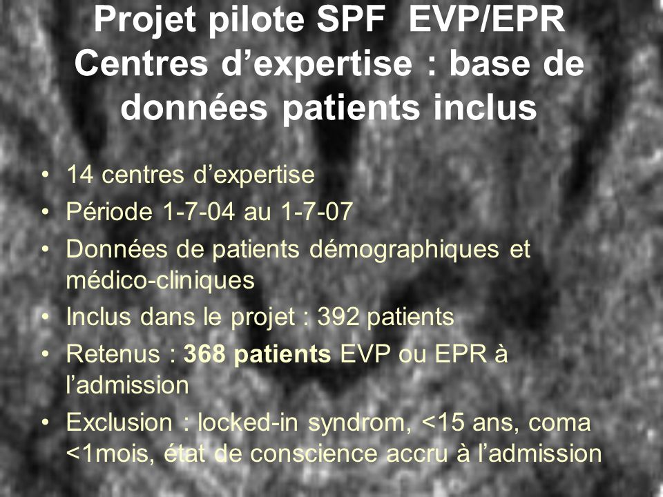 Projet pilote SPF EVP/EPR Centres d'expertise : base de données patients inclus