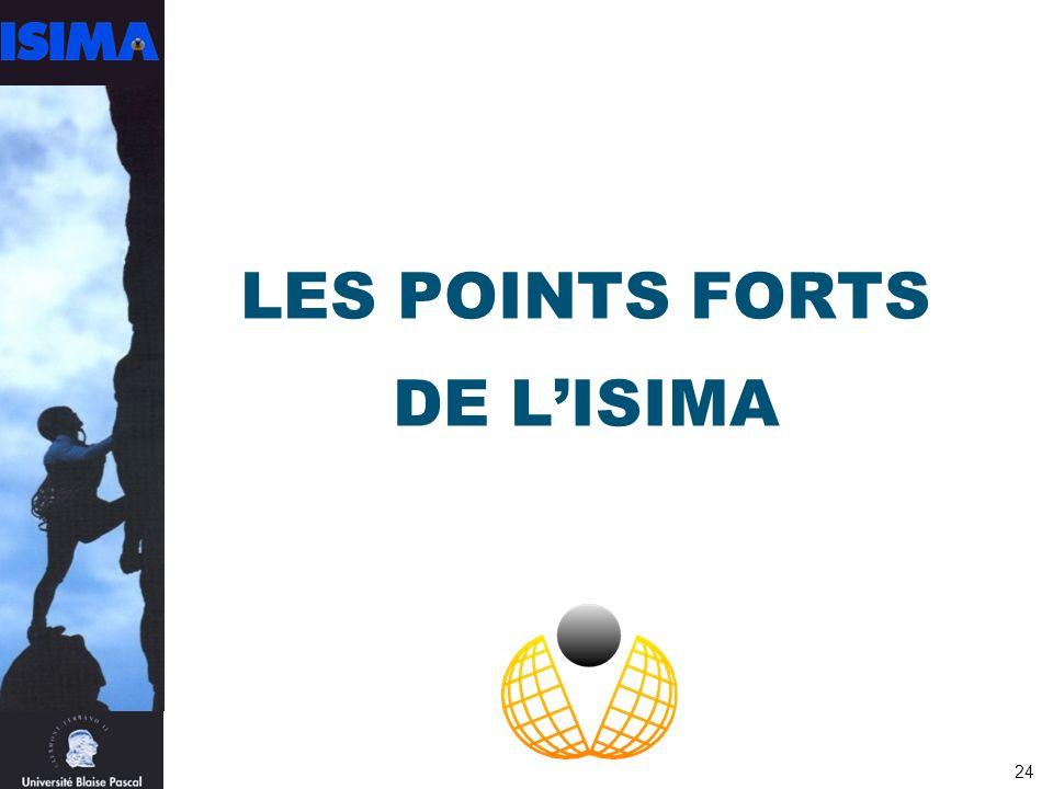 LES POINTS FORTS DE L'ISIMA