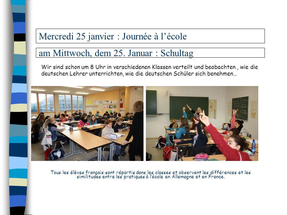 Mercredi 25 janvier : Journée à l'école