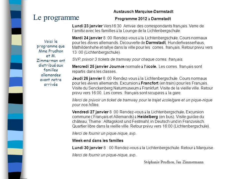 Austausch Marquise-Darmstadt
