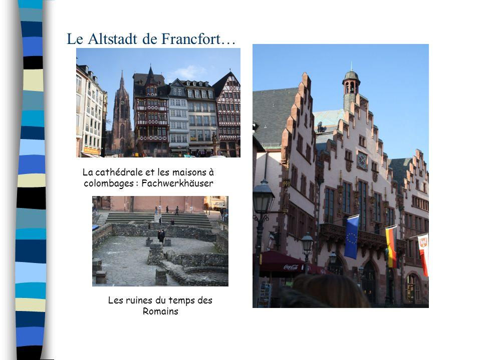 Le Altstadt de Francfort…