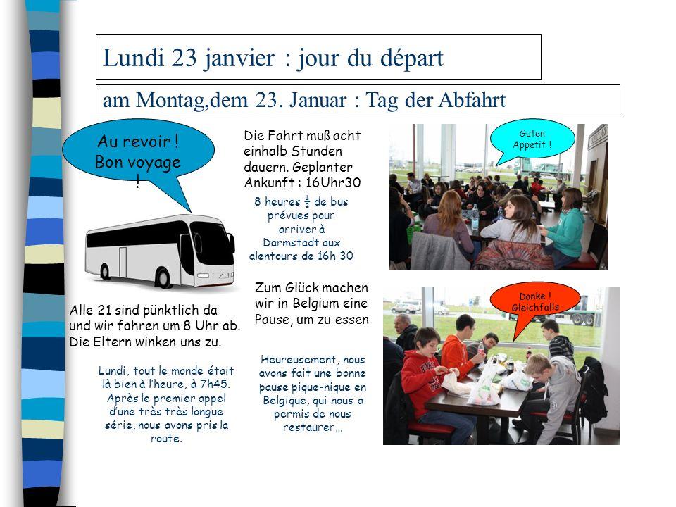 Lundi 23 janvier : jour du départ
