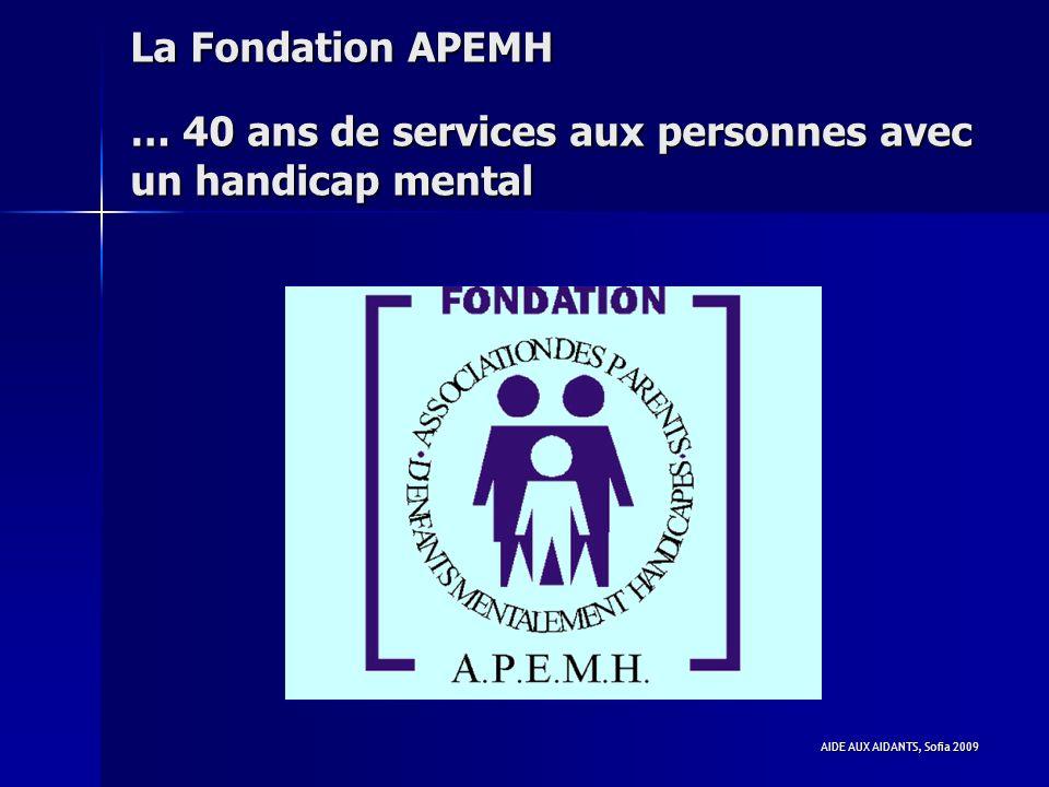 La Fondation APEMH … 40 ans de services aux personnes avec un handicap mental