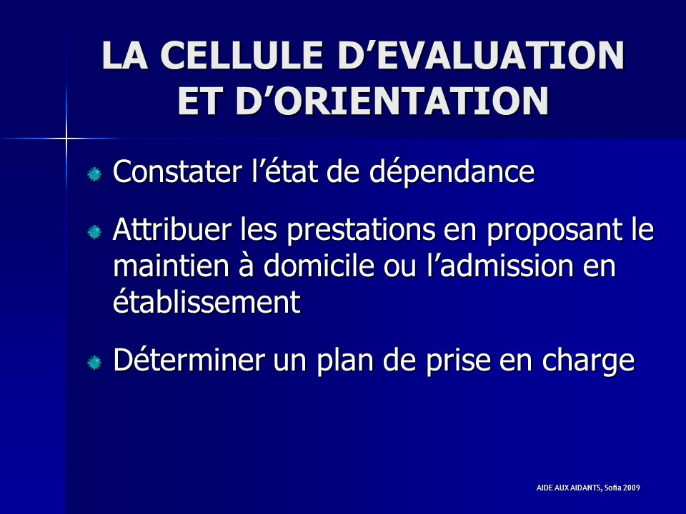 LA CELLULE D'EVALUATION ET D'ORIENTATION