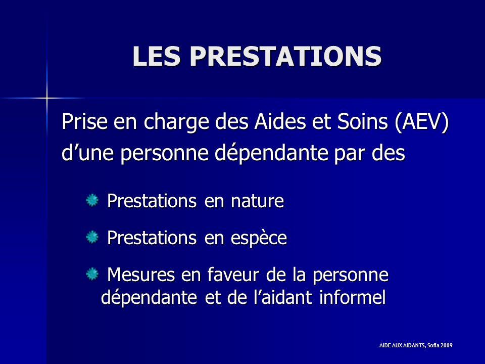 LES PRESTATIONS Prise en charge des Aides et Soins (AEV)
