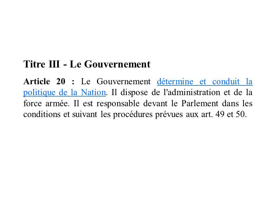 Titre III - Le Gouvernement