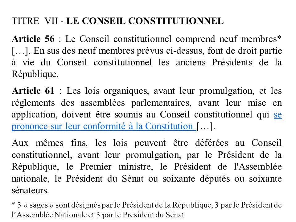 TITRE VII - LE CONSEIL CONSTITUTIONNEL