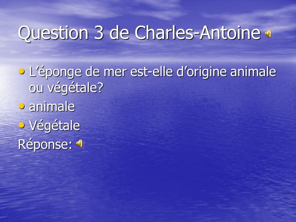 Question 3 de Charles-Antoine