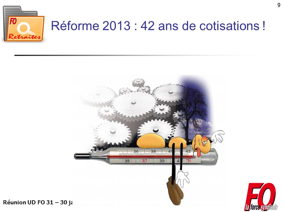 Réforme 2013 : 42 ans de cotisations !