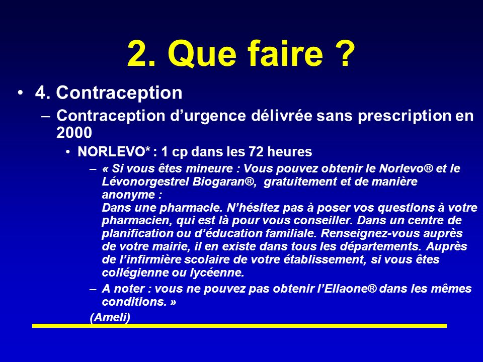 2. Que faire 4. Contraception