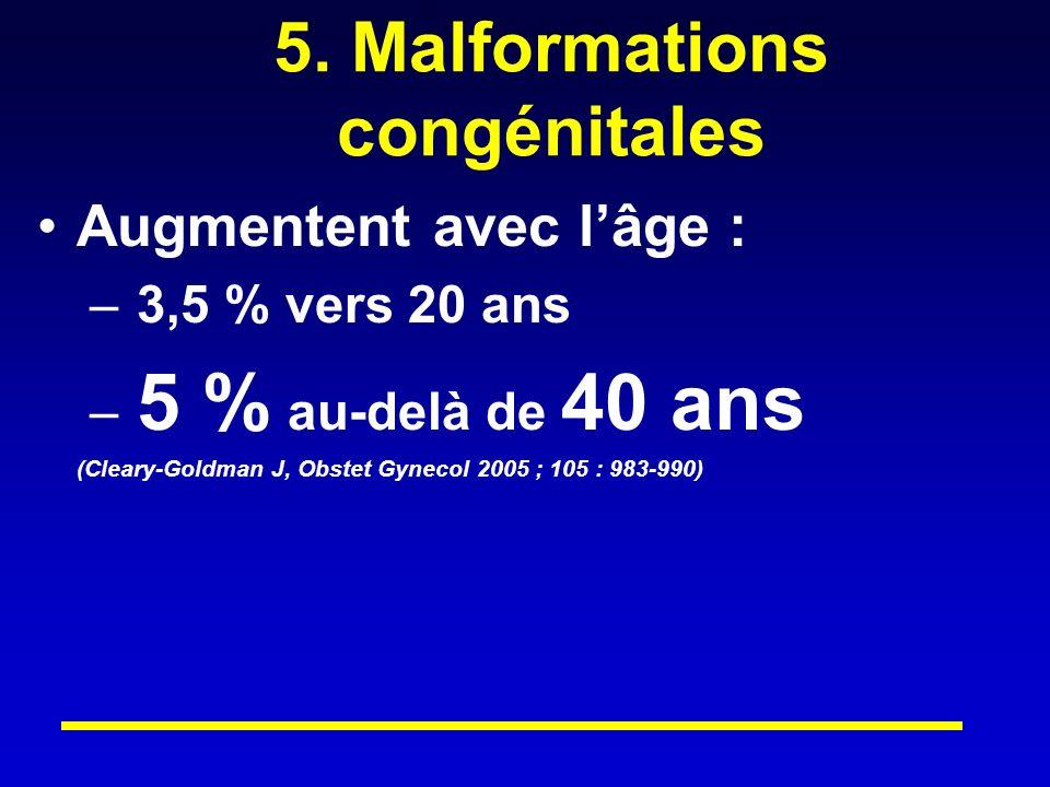 5. Malformations congénitales