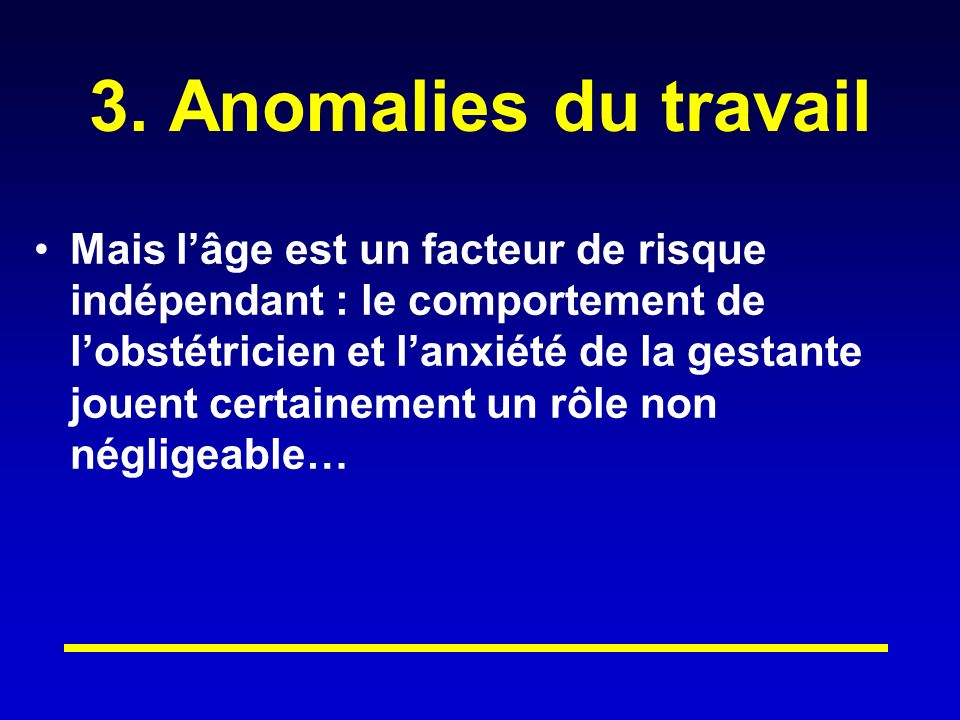 3. Anomalies du travail