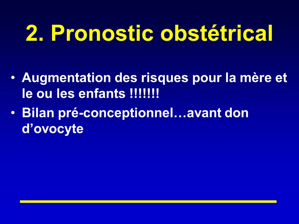 2. Pronostic obstétrical