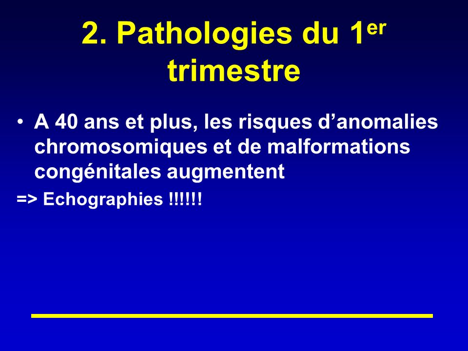 2. Pathologies du 1er trimestre