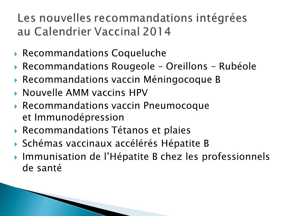 Les nouvelles recommandations intégrées au Calendrier Vaccinal 2014