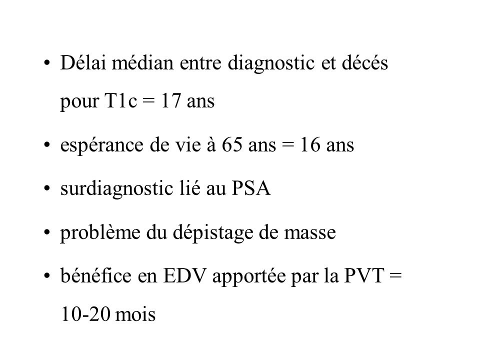 Délai médian entre diagnostic et décés pour T1c = 17 ans