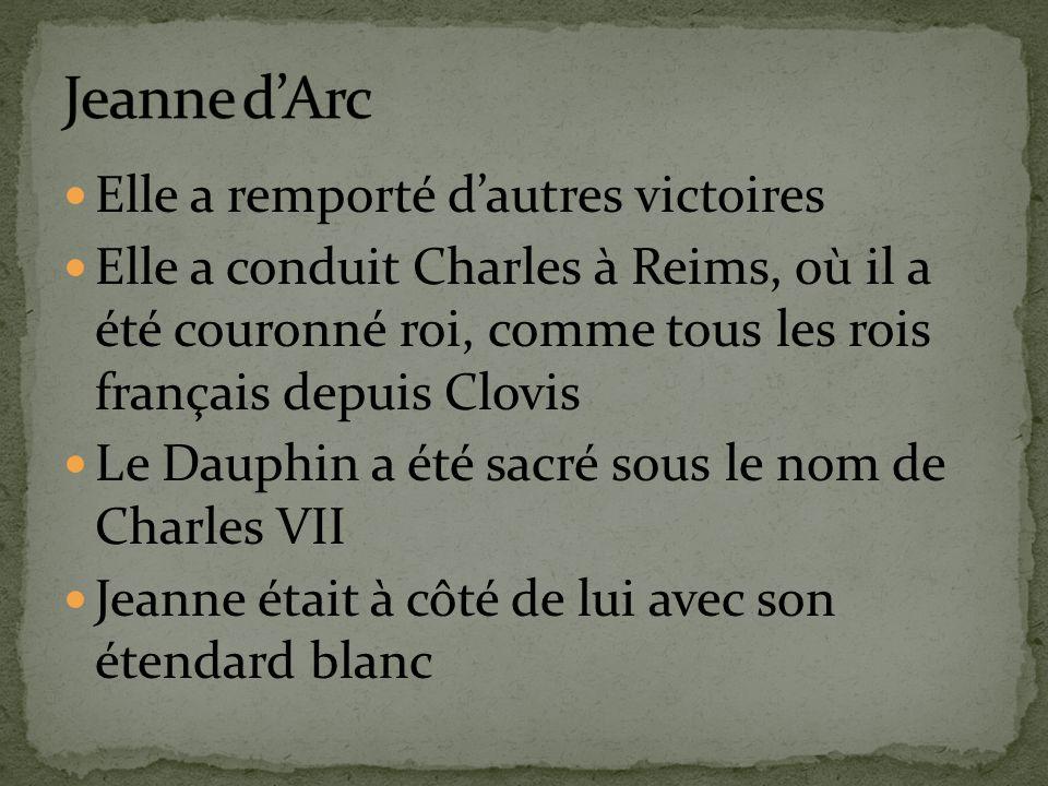 Jeanne d'Arc Elle a remporté d'autres victoires