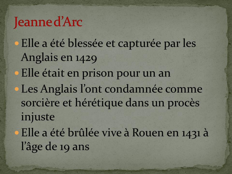 Jeanne d'Arc Elle a été blessée et capturée par les Anglais en 1429