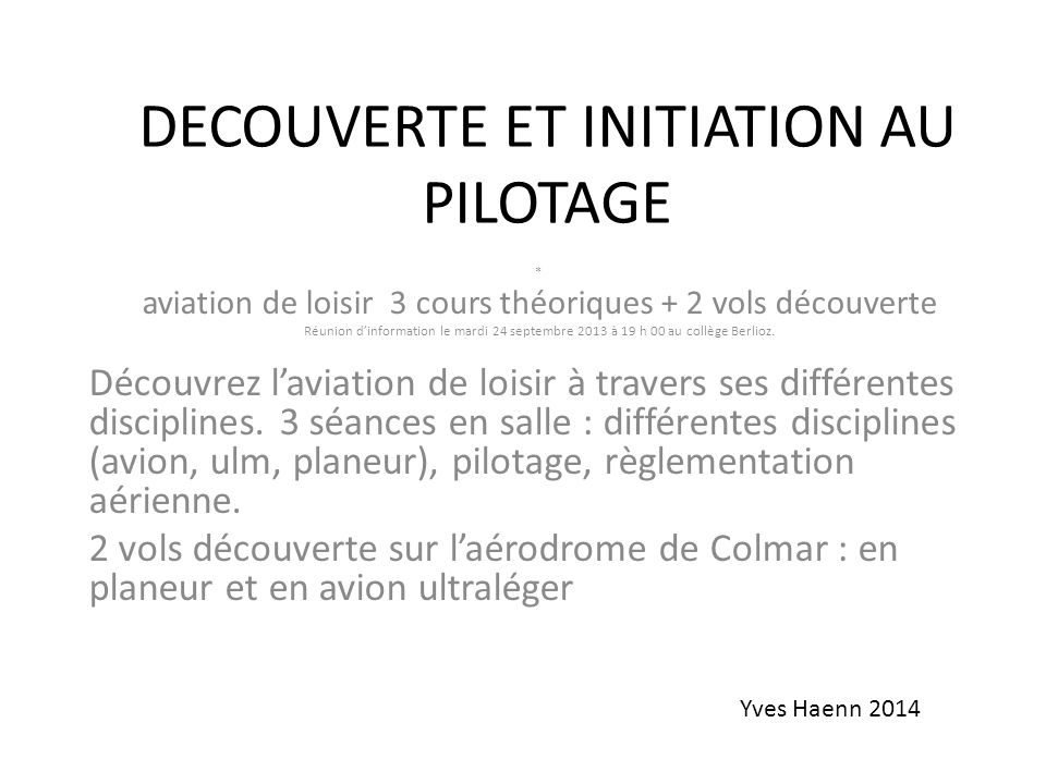 DECOUVERTE ET INITIATION AU PILOTAGE