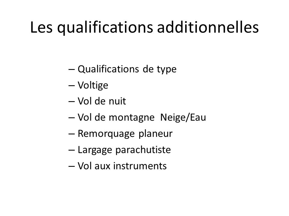 Les qualifications additionnelles