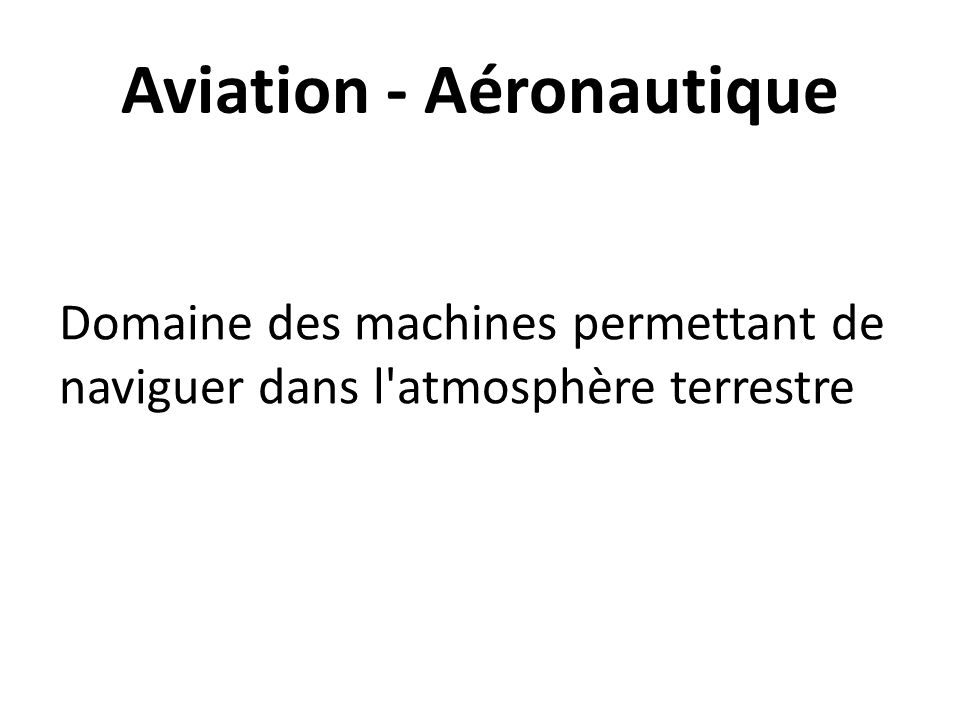 Aviation - Aéronautique