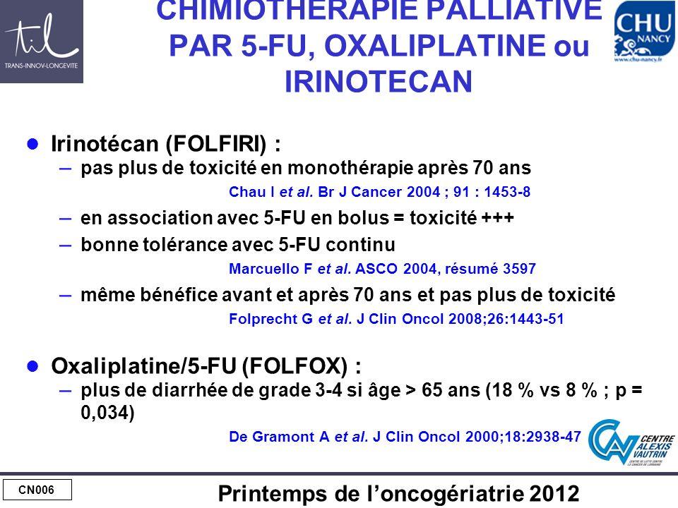 Maladie métastatique : monochimio ou polychimio d'emblée chez des sujets fragiles : intérêt de l'oxaliplatine
