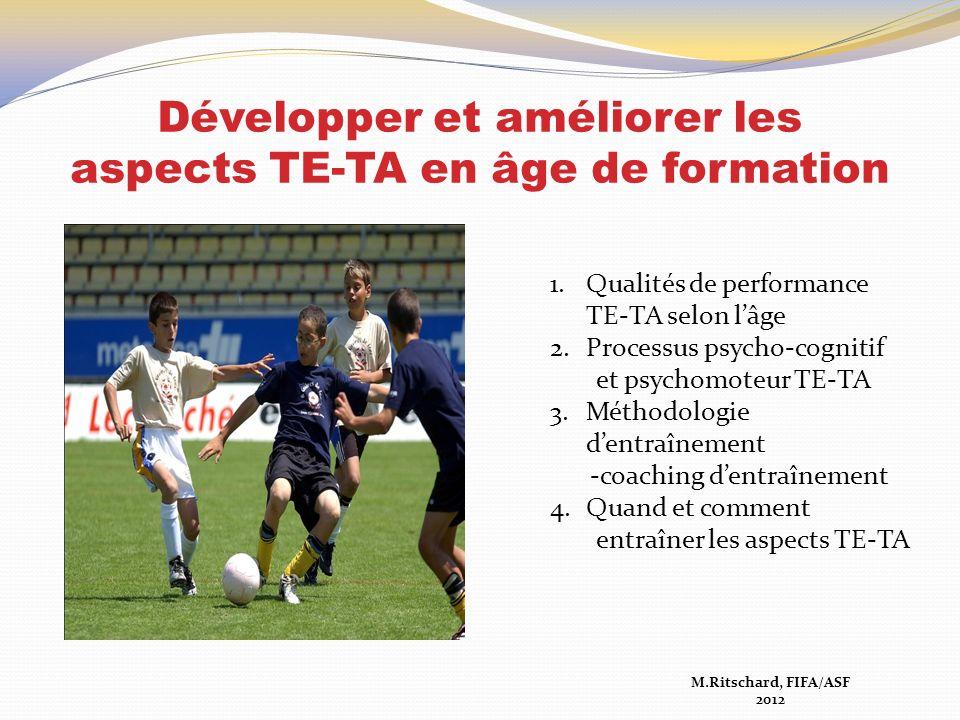 Développer et améliorer les aspects TE-TA en âge de formation